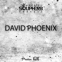 WeAreSoupherb_041_David_Phoenix_[Proton_Radio]