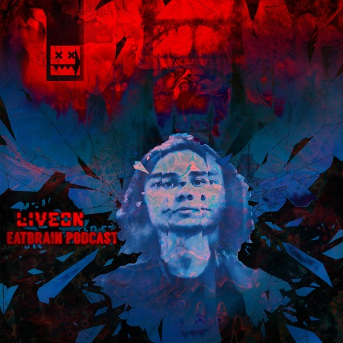 Liveon - EATBRAIN Podcast 124 [October 2020]