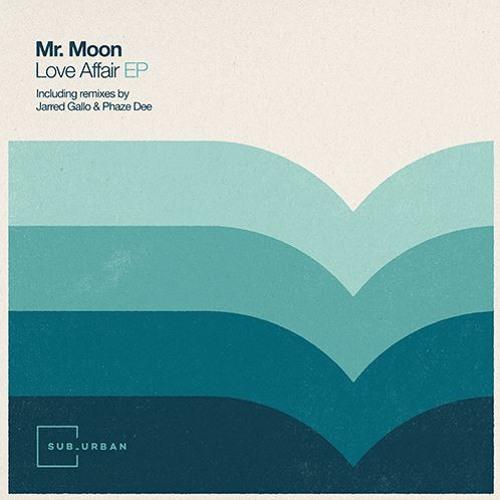 Mr. Moon - Love Affair (Jarred Gallo Remix)