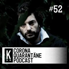 Kalabrese | Kapitel-Corona-Quarantäne-Podcast #52