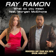 What Do You Mean ANDROMEDA DEEP HOUSE SOUL REMIX SPECIAL RADIO EDIT