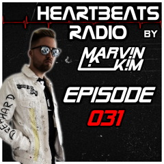 HEARTBEATS RADIO Episode 031