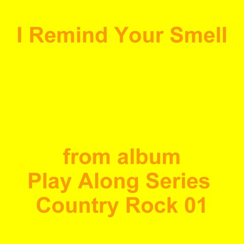 I Remind Your Smell