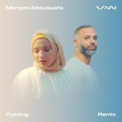 Fighting (Remix) [feat. Meryem Aboulouafa]