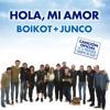 """Hola, Mi Amor (Canción Oficial de la Película """"Cuerpo de Élite"""") [feat. Junco]"""