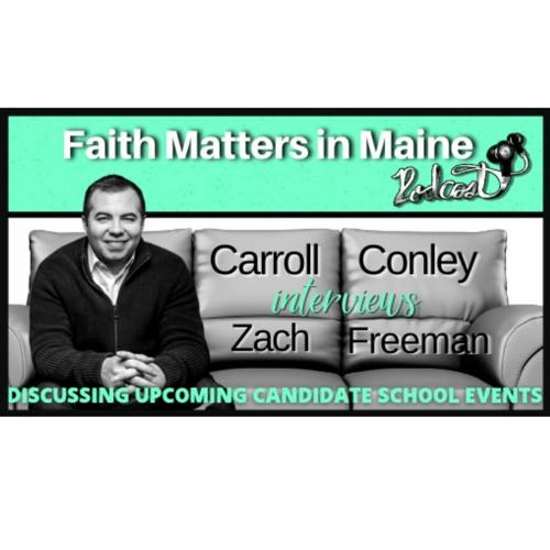 FMIM Carroll Conley & Zach Freeman Discuss Upcoming Candidate School Training Events