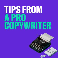 Tips from a Pro Copywriter