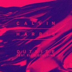 OUTSIDE (IAN ASHER REMIX) - Calvin Harris & Ellie Goulding