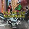 Download CF Funk Ft. Gui Nariz - Pra Me Ter Novamente (prod. Master Beats) Mp3