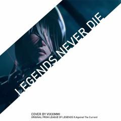 [COVER] Legends Never Die - League of Legends | VIXXIMMI