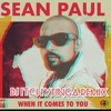 Sean Paul-When It Comes To You (Dj ItchyFinga Remix)(Buy Out Riddim) Portada del disco