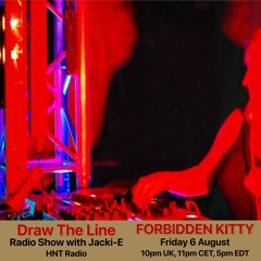 #164 Draw The Line Radio Show 06-08-2021 with guest mix 2nd hr by Forbidden Kitty