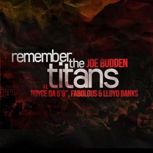 """Remember the Titans (feat. Fabolous, Lloyd Banks & Royce da 5'9"""")"""