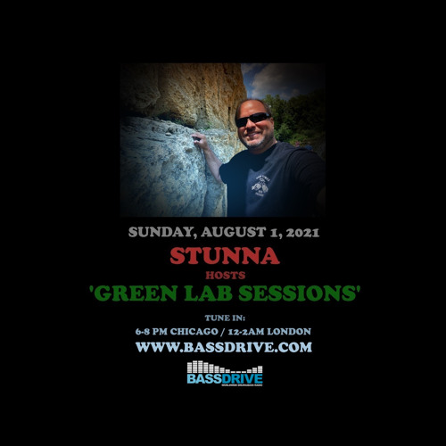 Stunna - 'Green Lab Sessions' Drum'N'Bass Show (01/08/2021)