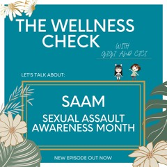 Episode 30: Let's Talk about Sexual Assault Awareness Month (S.A.A.M.)