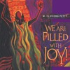 We Are Filled with Joy! The Lord Has Done Great Things: Psalm 126