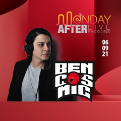 MONDAY AFTER Live Sessions   Bencosmic   06/09/2021