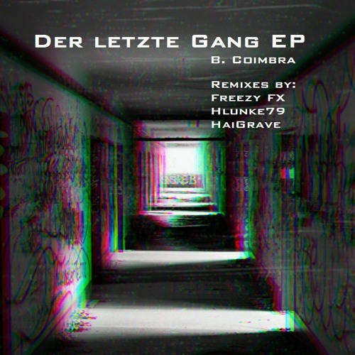 Bastiano C. - Der Letzte Gang (Freezy Remix) FREEDL