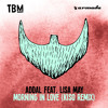 Addal feat Lisa May - Morning In Love Kiso Remix OUT NOW