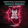 Andrew Rayel & David Gravell - Trance ReBorn (FYH100 Anthem) (Mark Sixma Remix)