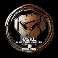 Ink, Loxy & Resound 'Think' [Razors Edge Metalheadz]
