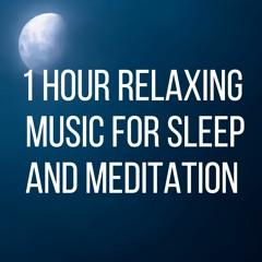 1 Hour - Relaxing Music for Deep Sleep Calm Background for Alpha Binaural Meditation , Baby Sleep
