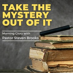 Morning Glory - Take The Mystery Out Of It