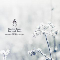 Kirill Torno - Ice And Snow [Liberty Rhythm]