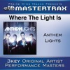 Where The Light Is (Medium Without Background Vocals) ([Performance Track])