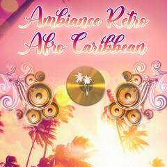 AMBIANCE RETRO AFRO CARIBBEAN VOL 1