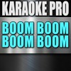 Boom Boom Boom Boom (Originally Performed by Empire Cast) (Instrumental Version)