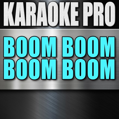 Boom Boom Boom Boom (Originally Performed by Empire Cast) (Instrumental Version)