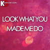 Look What You Made Me Do (Originally Performed by Taylor Swift)