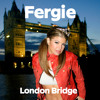 London Bridge (Explicit Version)