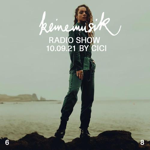 Keinemusik Radio Show by Cici 10.09.2021