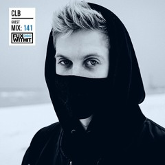 CLB   Guest Mix for FUXWITHIT [February 2021]