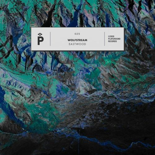 PREMIERE #823 | Wolfstream - Eastwood [Playground] 2020