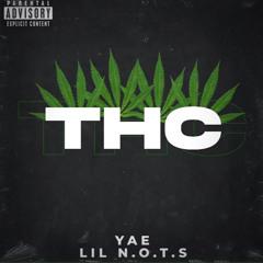lil nots x yae - THC