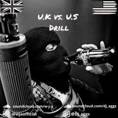 U.K vs. U.S Drill - W.J.A X DJ Aggs