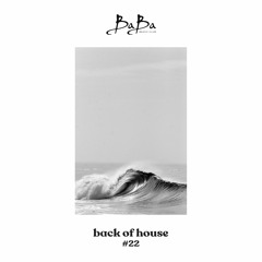 Back of house vol.22