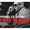 Hey Baby (Drop It to the Floor) (Radio Edit) [feat. T-Pain]