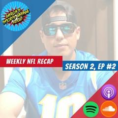 GSG NFL Recap - Season 2 Ep. 2