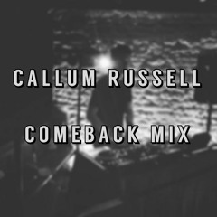 Callum Russell - Comeback Mix 2021