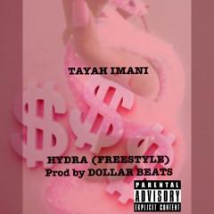 HYDRA (FREESTYLE) prod by . dollar beats