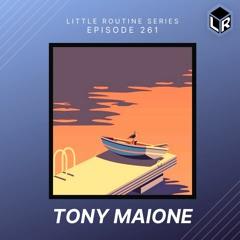 Tony Maione | Little Routine #261(2021)