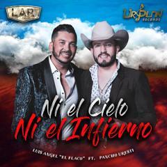 Ni El Cielo Ni El Infierno (feat. Pancho Uresti) (En Vivo)