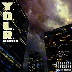 Y.D.L.R. Remix