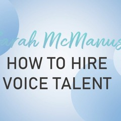 Explainer - How To Book Voice Talent