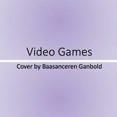 Video Games (Cover)