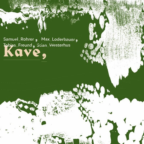 KAVE - Album Snippets
